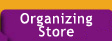 Organizing Store