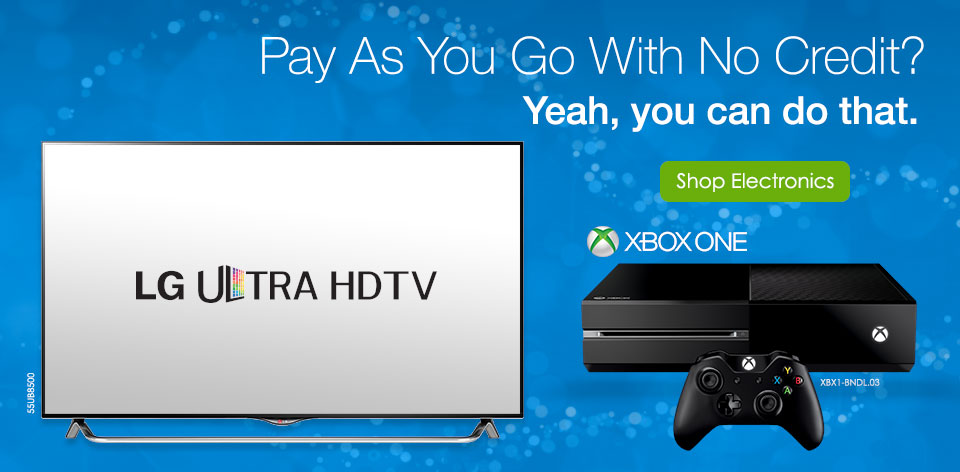 Pay as you go with no credit? yeah, you can do that. Shop Electronics >