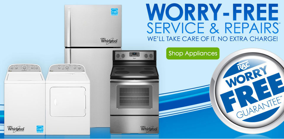 Worry-Free services and repairs** We'll take care of it, no extra charge!
